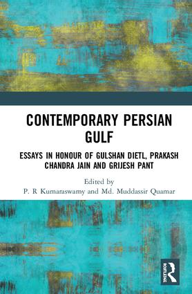 Contemporary Persian Gulf: Essays in Honour of Gulshan Dietl, Prakash Chandra Jain and Grijesh Pant, 1st Edition (Hardback) book cover