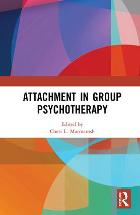 Attachment in Group Psychotherapy: 1st Edition (Hardback) book cover
