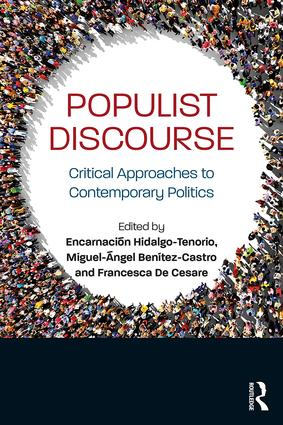 Populist Discourse: Critical Approaches to Contemporary Politics book cover