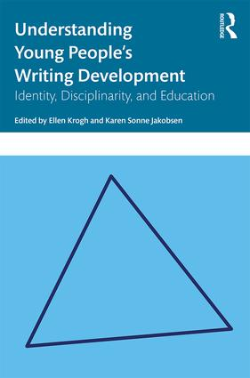 Understanding Young People's Writing Development: Identity, Disciplinarity, and Education book cover