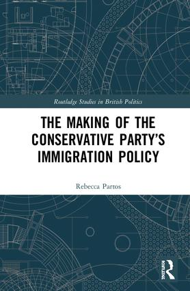 The Making of the Conservative Party's Immigration Policy book cover
