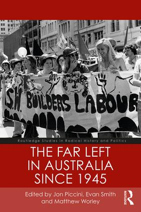 The Far Left in Australia since 1945 book cover