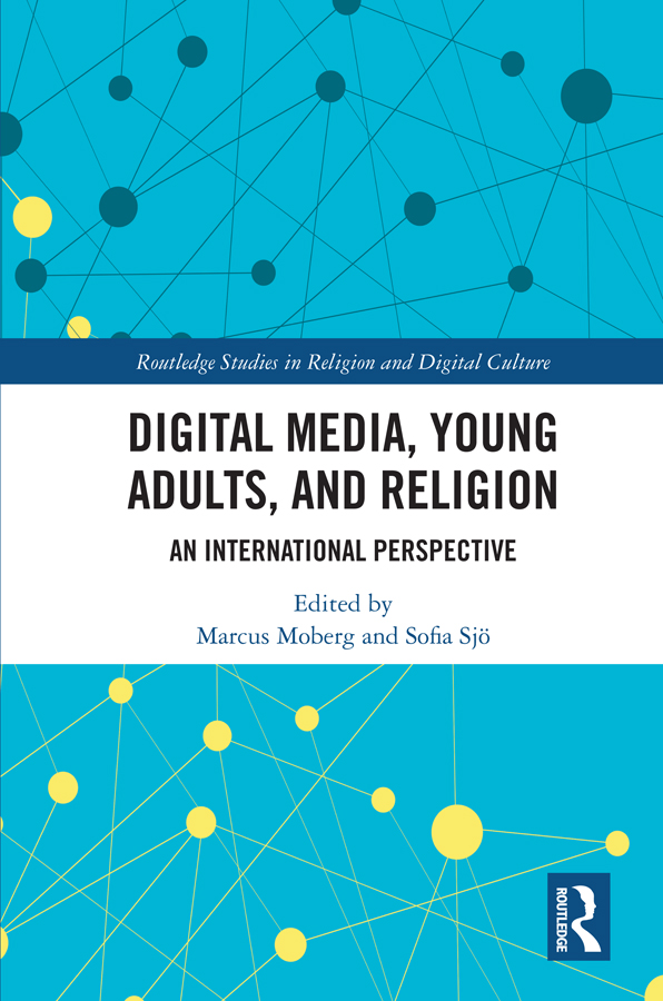 Digital Media, Young Adults and Religion: An International Perspective book cover