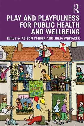Play and playfulness for public health and wellbeing book cover
