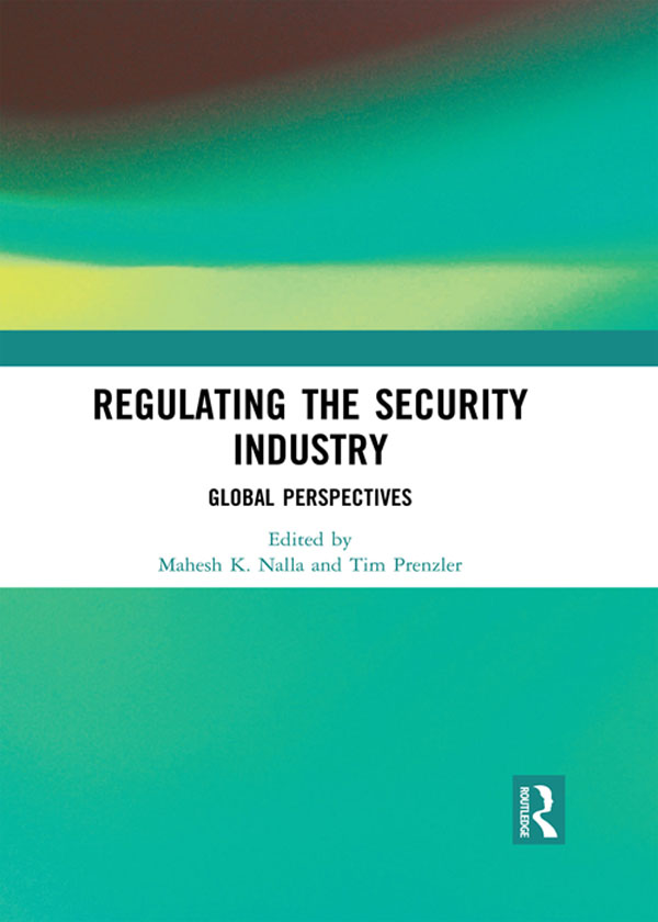 Regulating the Security Industry: Global Perspectives, 1st Edition (Hardback) book cover