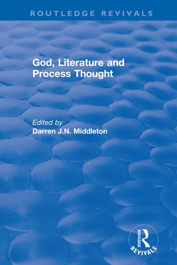 Routledge Revivals: God, Literature and Process Thought (2002): 1st Edition (Hardback) book cover
