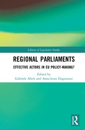 Regional Parliaments: Effective Actors in EU Policy-Making?, 1st Edition (Hardback) book cover