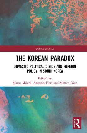 The Korean Paradox: Domestic Political Divide and Foreign Policy in South Korea book cover