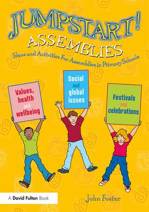 Jumpstart! Assemblies: Ideas and Activities For Assemblies in Primary Schools, 1st Edition (Paperback) book cover