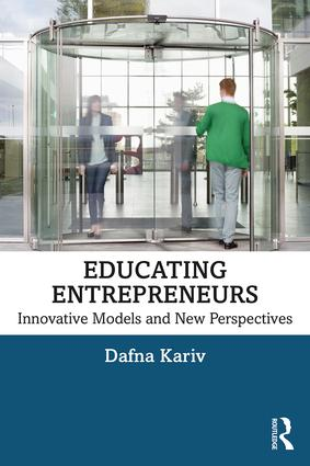 Educating Entrepreneurs: Innovative Models and New Perspectives, 1st Edition (Paperback) book cover