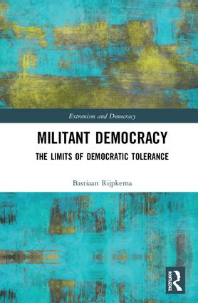 Militant Democracy: The Limits of Democratic Tolerance book cover