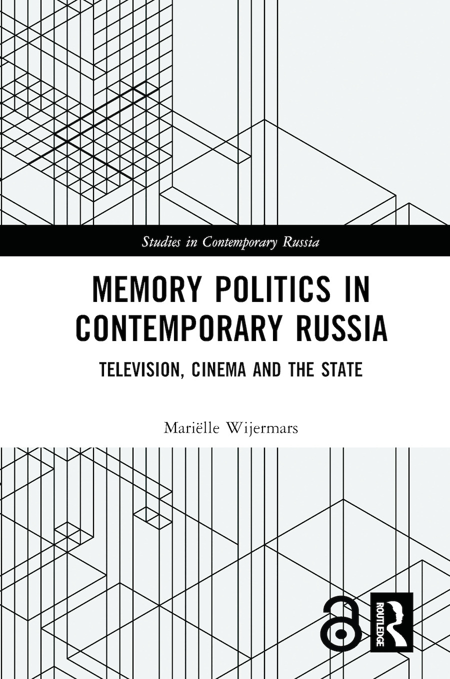 Memory Politics in Contemporary Russia: Television, Cinema and the State book cover