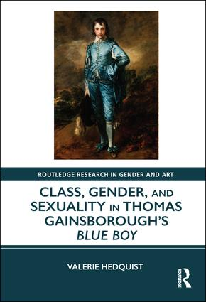 Class, Gender, and Sexuality in Thomas Gainsborough's Blue Boy book cover