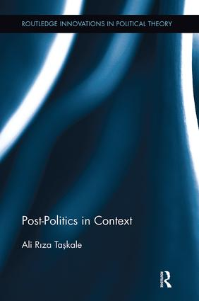 Post-Politics in Context: 1st Edition (Paperback) book cover
