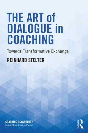 The Art of Dialogue in Coaching: Towards Transformative Exchange book cover
