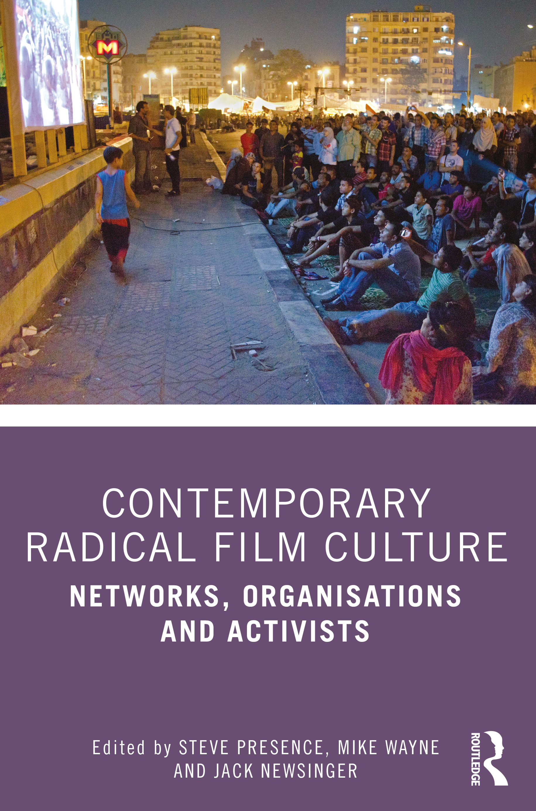 Contemporary Radical Film Culture: Networks, Organisations and Activists book cover