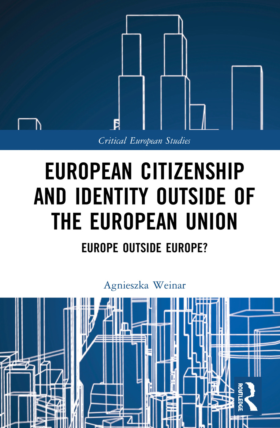 European Citizenship and Identity Outside of the European Union: Europe Outside Europe? book cover