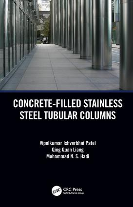 Concrete-Filled Stainless Steel Tubular Columns: 1st Edition (Hardback) book cover