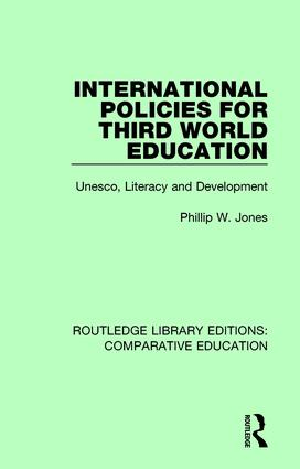 International Policies for Third World Education: Unesco, Literacy and Development book cover