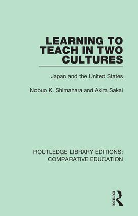 Learning to Teach in Two Cultures: Japan and the United States book cover