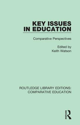 Key Issues in Education: Comparative Perspectives book cover