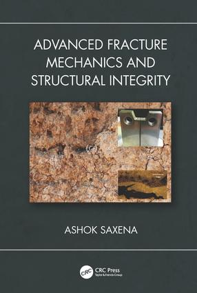 Advanced Fracture Mechanics and Structural Integrity book cover