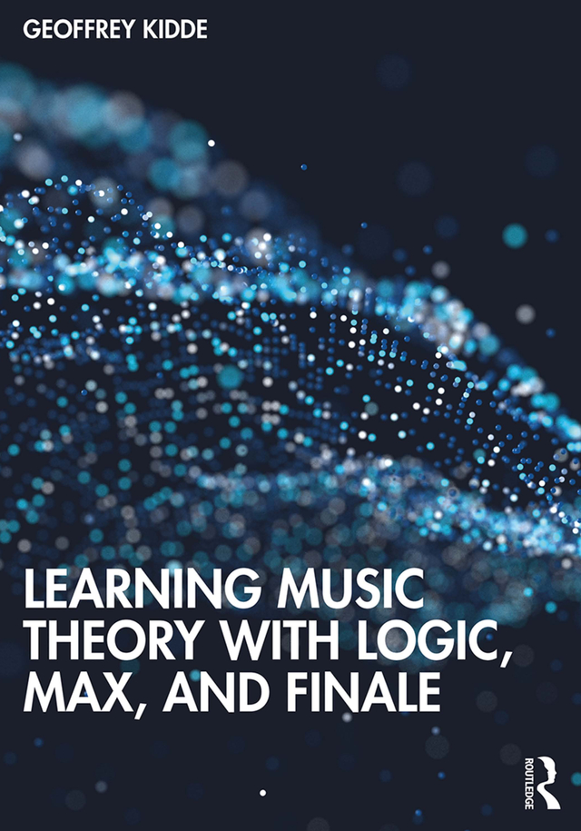 Learning Music Theory with Logic, Max, and Finale: 1st Edition (Paperback) book cover