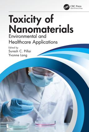 Toxicity of Nanomaterials: Environmental and Healthcare Applications book cover
