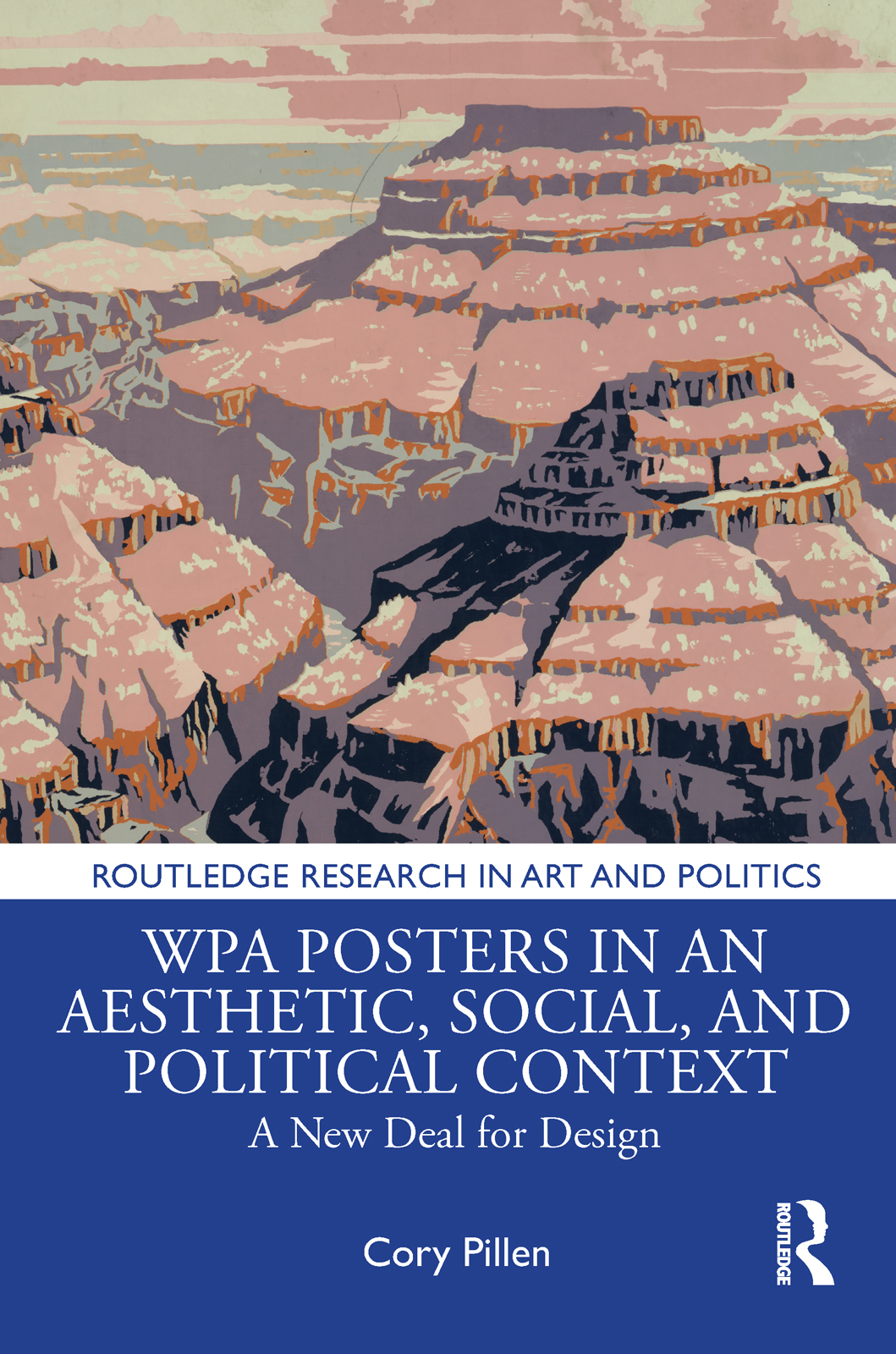 WPA Posters in an Aesthetic, Social, and Political Context: A New Deal for Design book cover