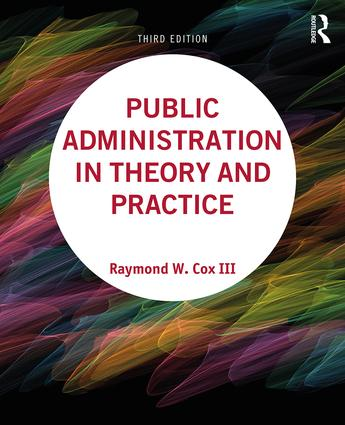 Public Administration in Theory and Practice: 3rd Edition (Paperback) book cover