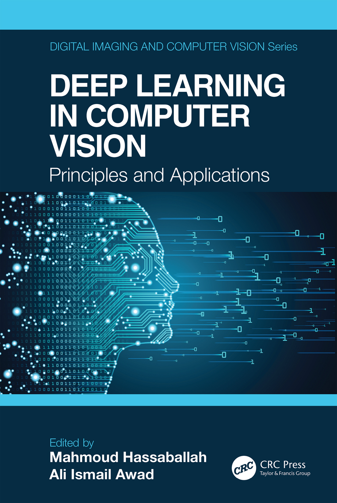 Deep Learning in Computer Vision: Principles and Applications, 1st Edition (Hardback) book cover