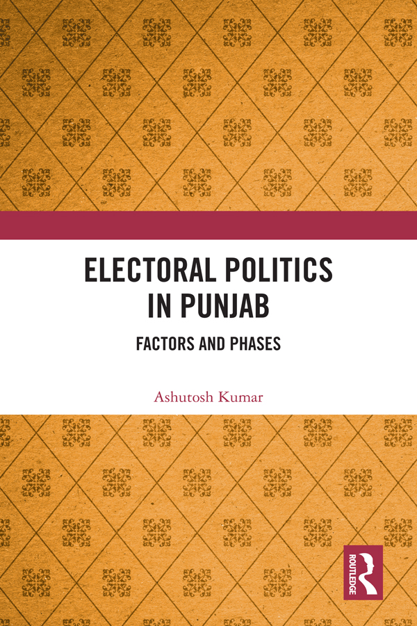 Electoral Politics in Punjab: Factors and Phases book cover