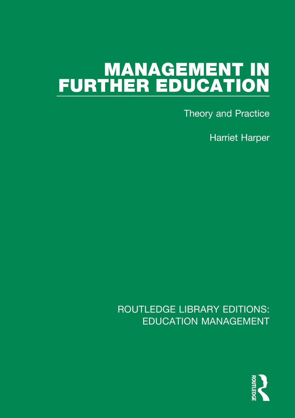 Management in Further Education: Theory and Practice book cover