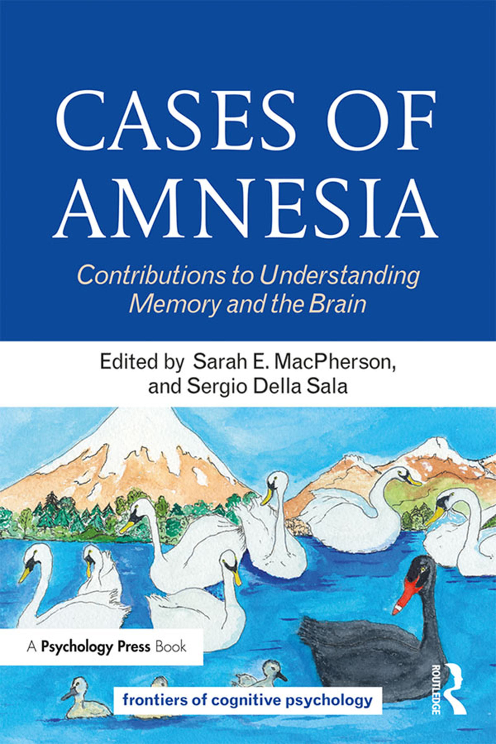 Cases of Amnesia: Contributions to Understanding Memory and the Brain book cover