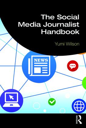 The Social Media Journalist Handbook book cover