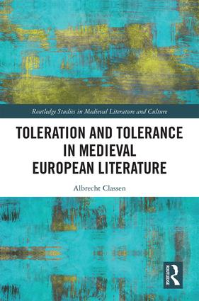 Toleration and Tolerance in Medieval European Literature: 1st Edition (Hardback) book cover