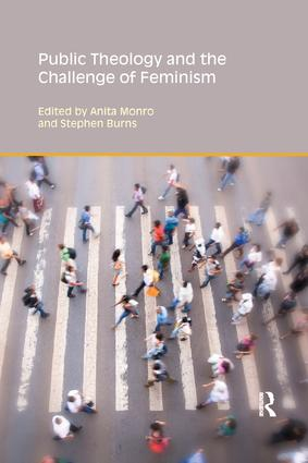 Public Theology and the Challenge of Feminism: 1st Edition (Paperback) book cover
