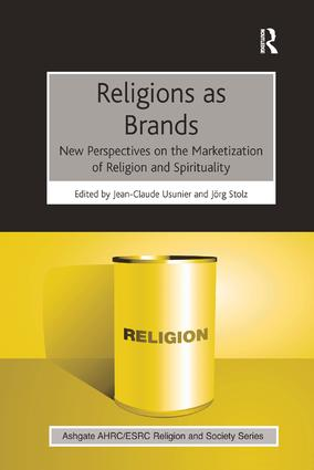 Religions as Brands: New Perspectives on the Marketization of Religion and Spirituality, 1st Edition (Paperback) book cover