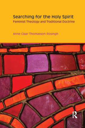 Searching for the Holy Spirit: Feminist Theology and Traditional Doctrine (Hardback) book cover