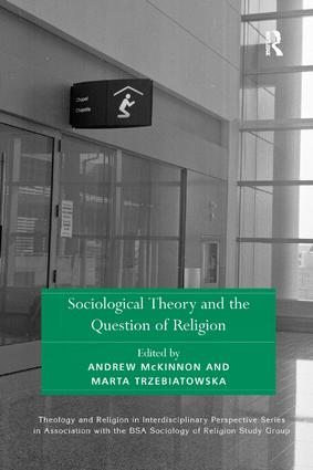 Sociological Theory and the Question of Religion book cover