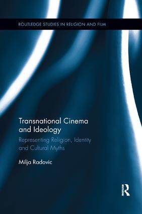 Transnational Cinema and Ideology: Representing Religion, Identity and Cultural Myths book cover