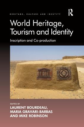 World Heritage, Tourism and Identity: Inscription and Co-production book cover