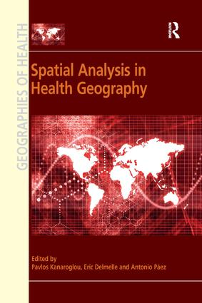 Spatial Analysis in Health Geography: 1st Edition (Paperback) book cover