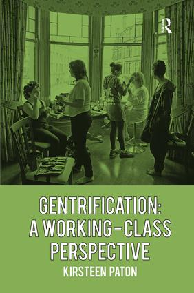Gentrification: A Working-Class Perspective: 1st Edition (Paperback) book cover