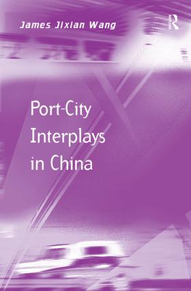 Port-City Interplays in China: 1st Edition (Paperback) book cover