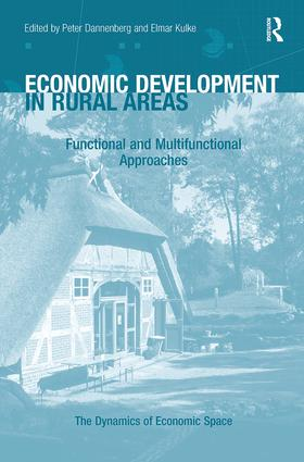 Economic Development in Rural Areas: Functional and Multifunctional Approaches book cover