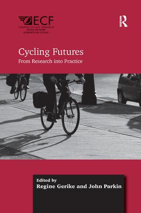 Cycling Futures: From Research into Practice, 1st Edition (Paperback) book cover
