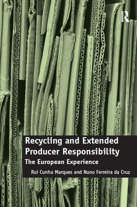 Recycling and Extended Producer Responsibility: The European Experience book cover