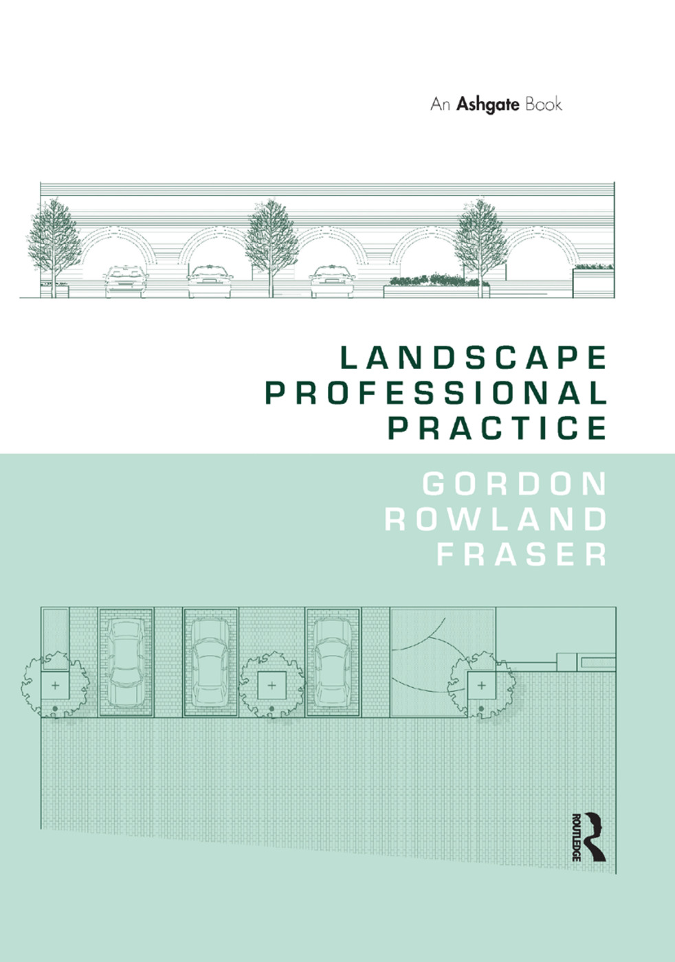Landscape Professional Practice: 1st Edition (Paperback) book cover
