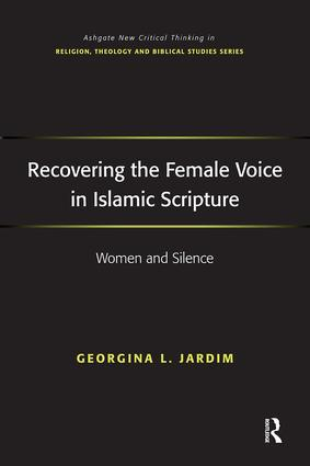 Recovering the Female Voice in Islamic Scripture